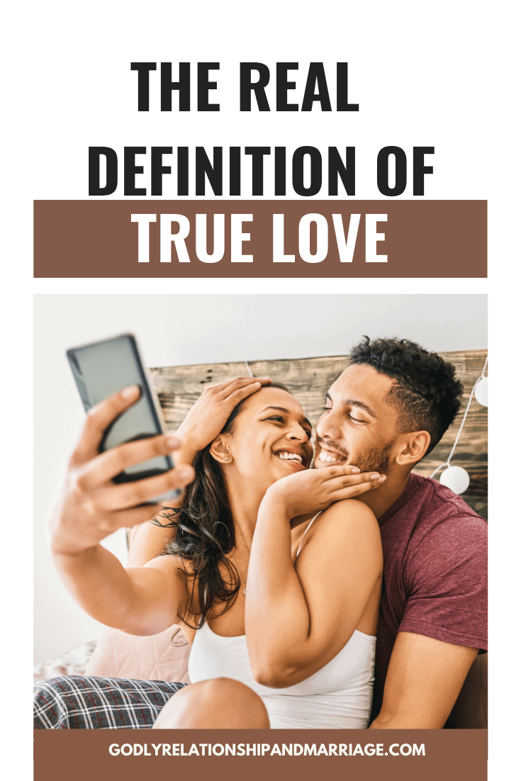 The Real Definition of True Love