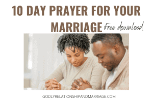 10 day Prayer for your Spouse